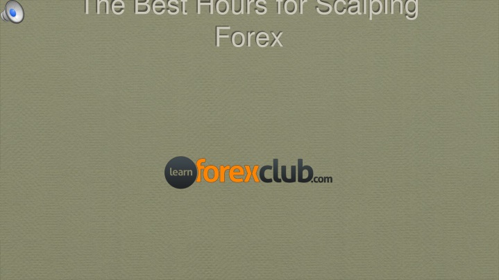 the best hours for scalping forex n.