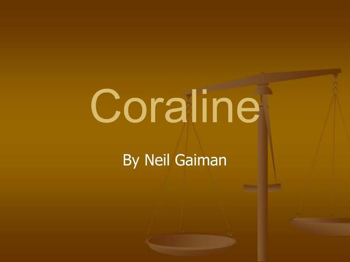 Ppt Coraline Powerpoint Presentation Free Download Id 1129167
