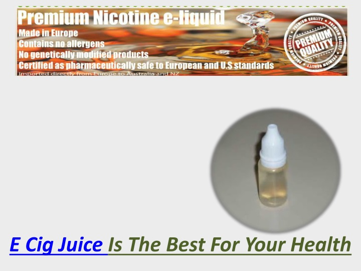 e cig juice is the best for your health n.
