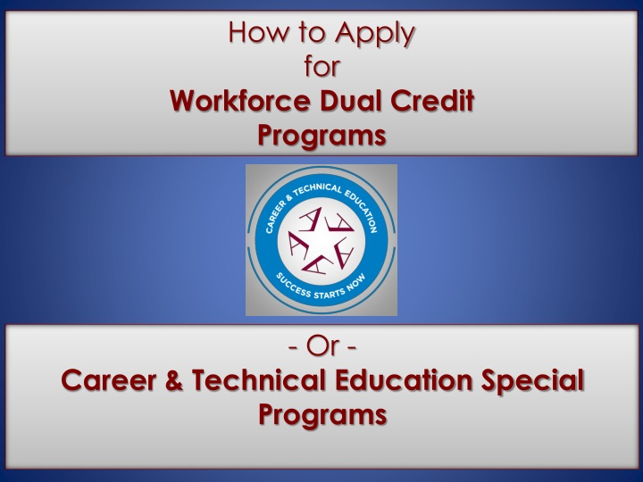 how to apply for workforce dual credit programs n.