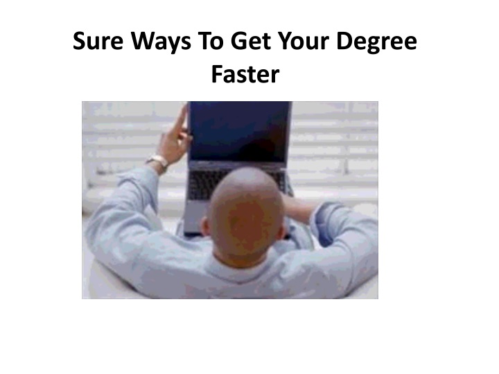 sure ways to get your degree faster n.