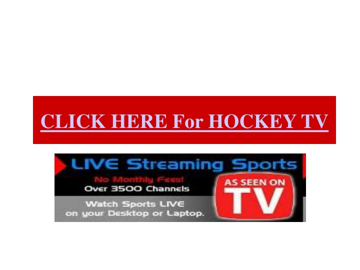 click here for hockey tv n.