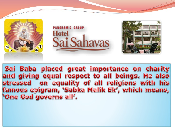 sai baba placed great importance on charity n.