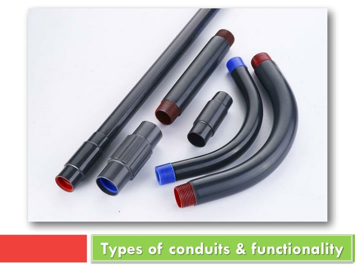 types of conduits functionality n.