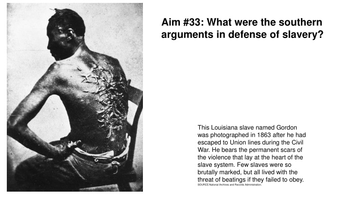 aim 33 what were the southern arguments n.