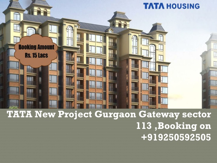 tata new project gurgaon gateway sector 113 booking on 919250592505 n.