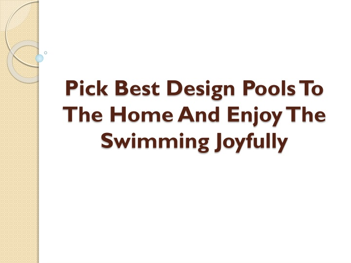 pick best design pools to the home and enjoy the swimming joyfully n.