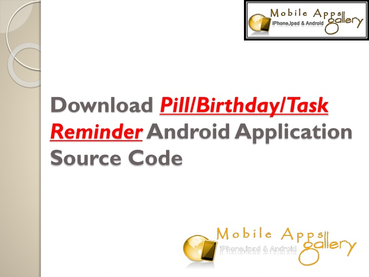 download pill birthday task reminder android application source code n.