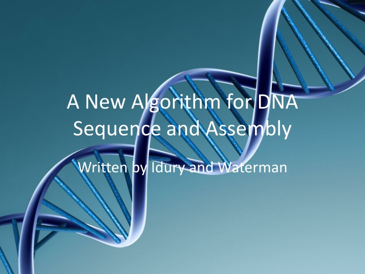 a new algorithm for dna sequence and assembly n.