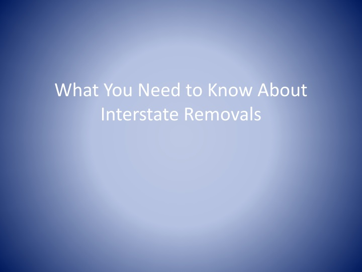 what you need to know about interstate removals n.