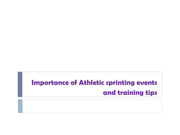 importance of athletic sprinting events and training tips n.