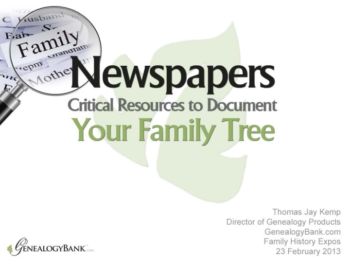 newspapers critical resources to document your family tree n.
