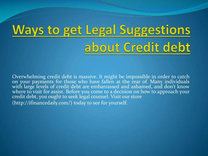 ways to get legal suggestions about credit debt n.