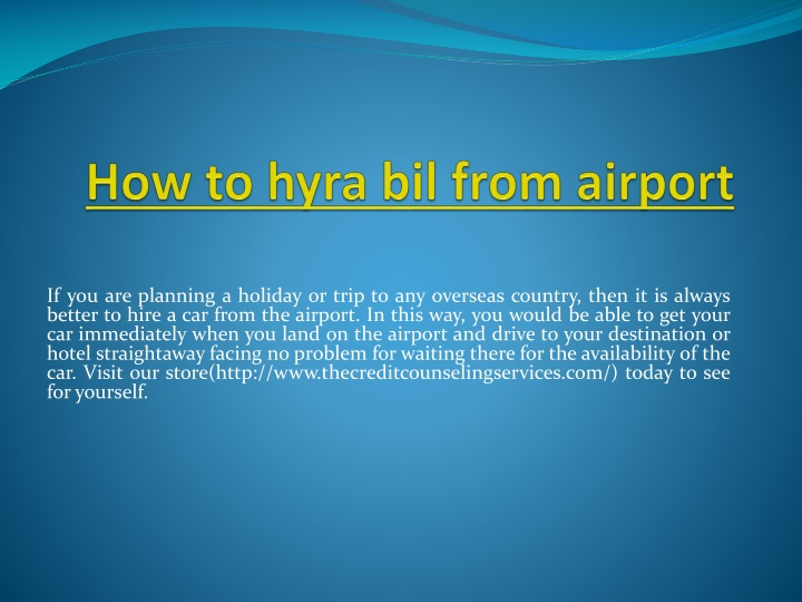 how to hyra bil from airport n.
