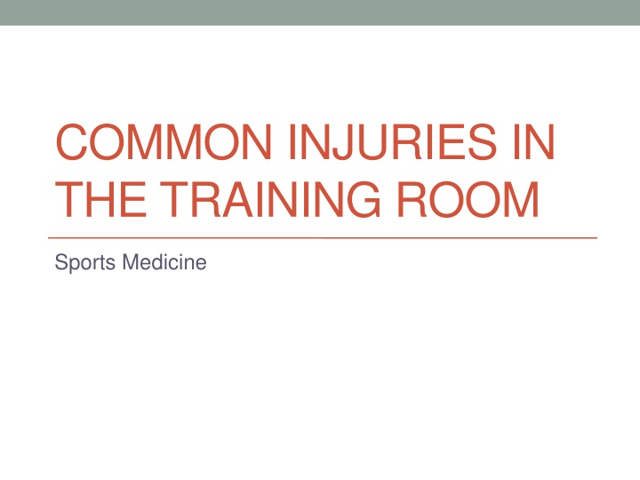 common injuries in the training room n.