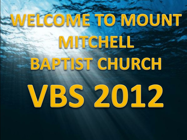 welcome to mount mitchell baptist church vbs 2012 n.