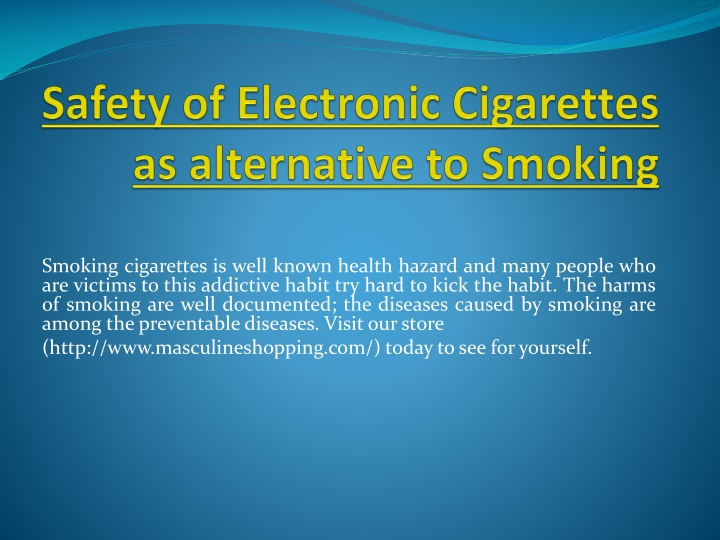 safety of electronic cigarettes as alternative to smoking n.