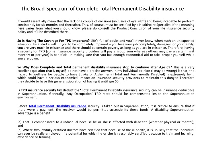 the broad spectrum of complete total permanent disability insurance n.