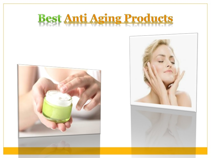 best anti aging products n.