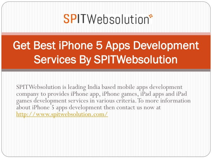 get best iphone 5 apps development services by spitwebsolution n.