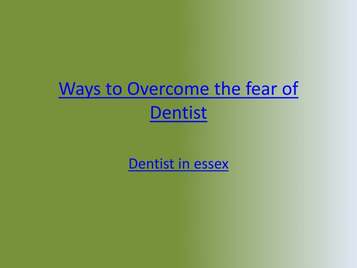 ways to overcome the fear of dentist n.