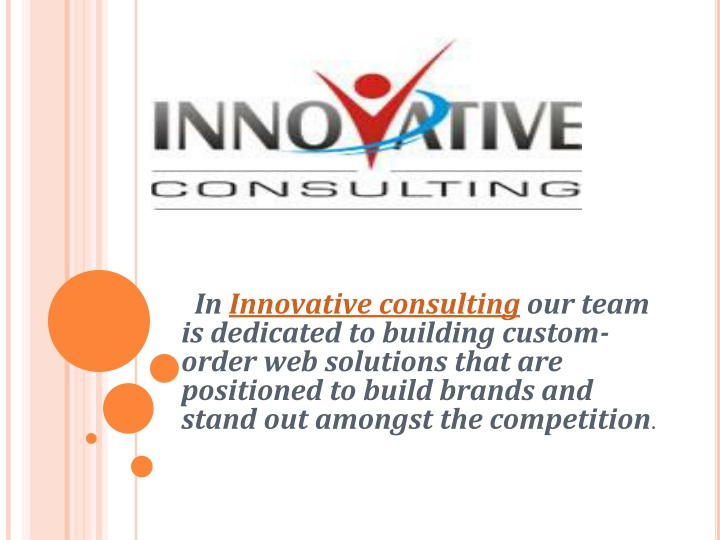 in innovative consulting our team is dedicated n.
