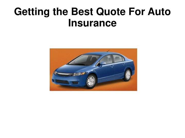 getting the best quote for auto insurance n.