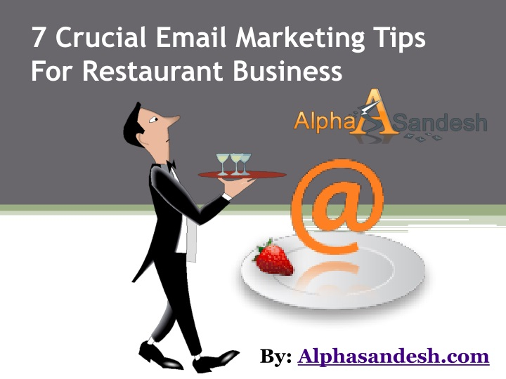 7 crucial email marketing tips for restaurant business n.