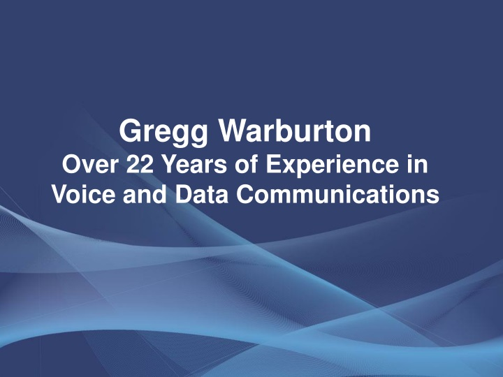 gregg warburton over 22 years of experience n.