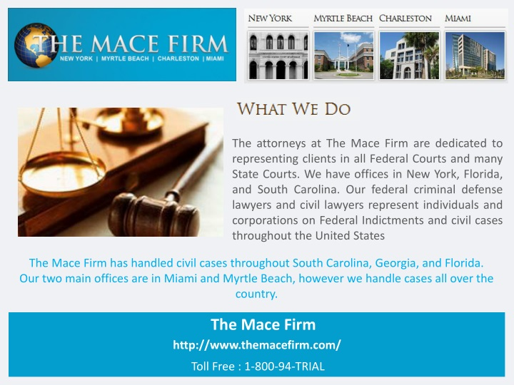 the attorneys at the mace firm are dedicated n.