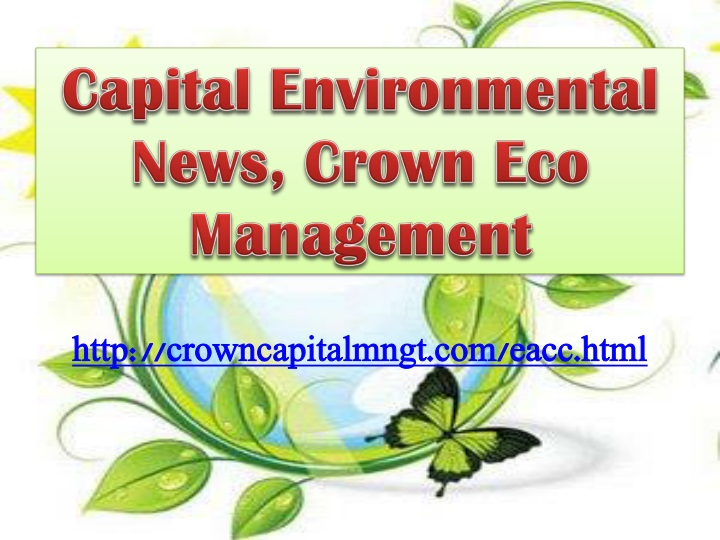 capital environmental news crown eco management n.
