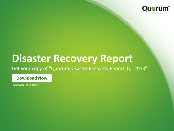 disaster recovery report get your copy of quorum disaster recovery report q1 2013 n.