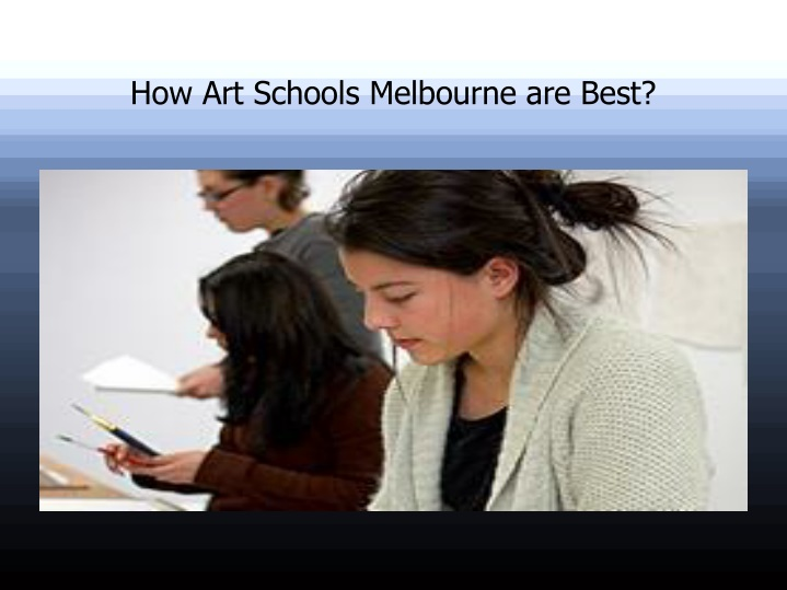 how art schools melbourne are best n.