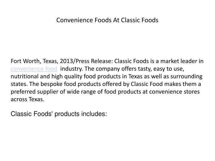 convenience foods at classic foods n.