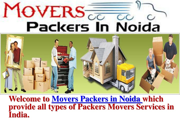 welcome to movers packers in noida which provide n.