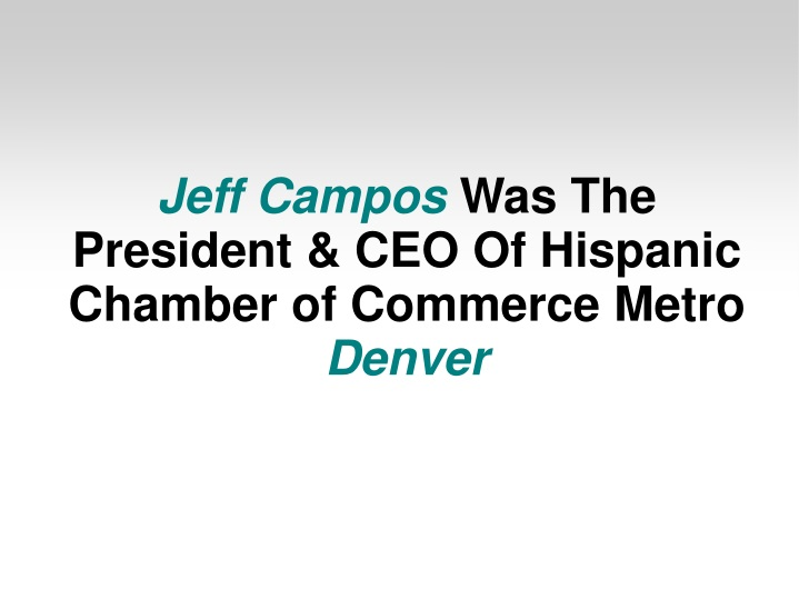 jeff campos was the president ceo of hispanic n.