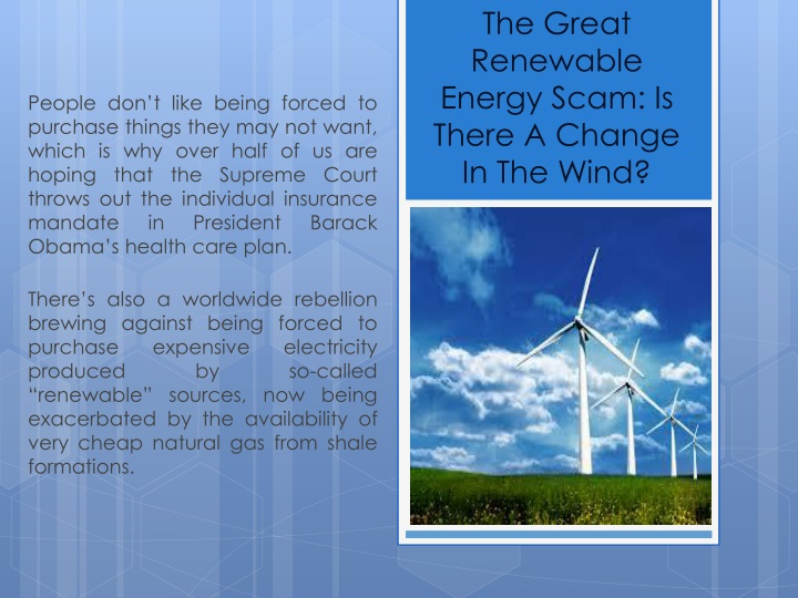 the great renewable energy scam is there a change in the wind n.