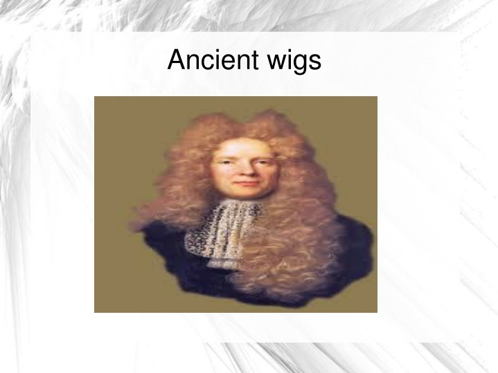 ancient wigs n.