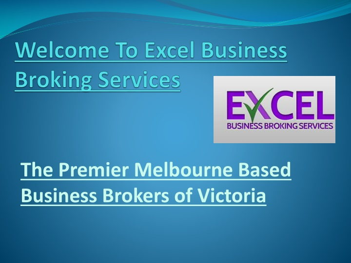 welcome to excel business broking services n.