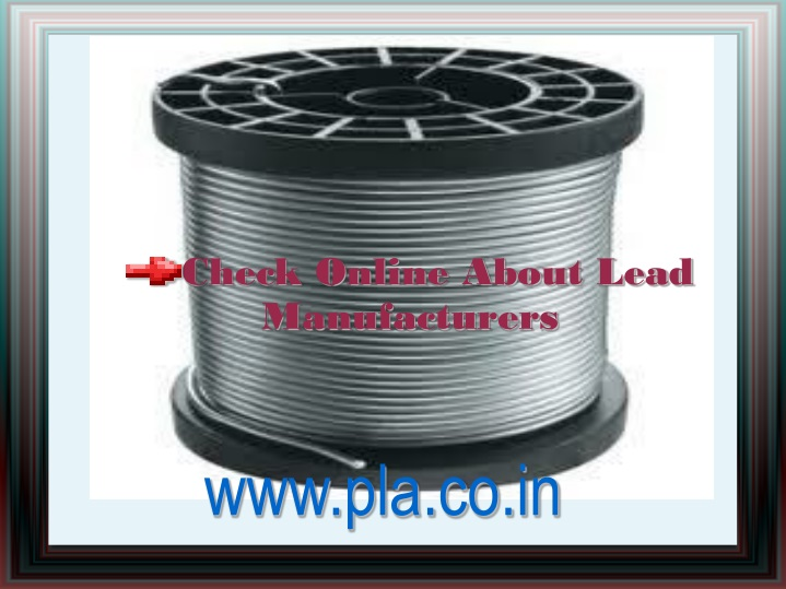 check online about lead manufacturers n.