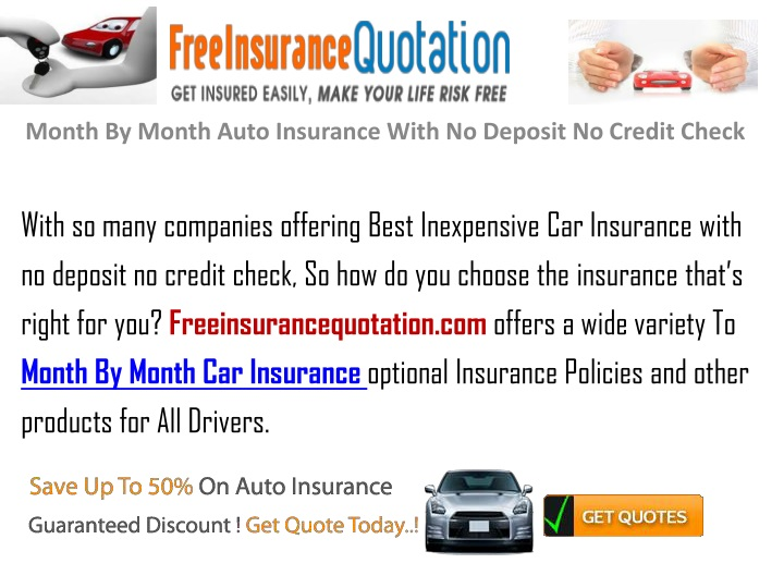month by month auto insurance with no deposit no credit check n.