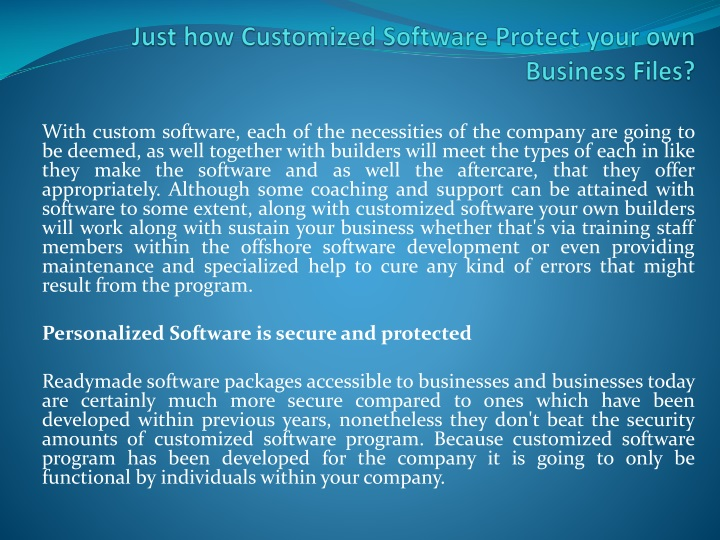 just how customized software protect your own business files n.