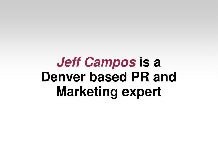 jeff campos is a denver based pr and marketing n.