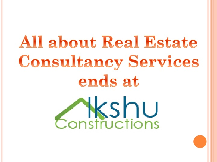 all about real estate consultancy services ends at n.