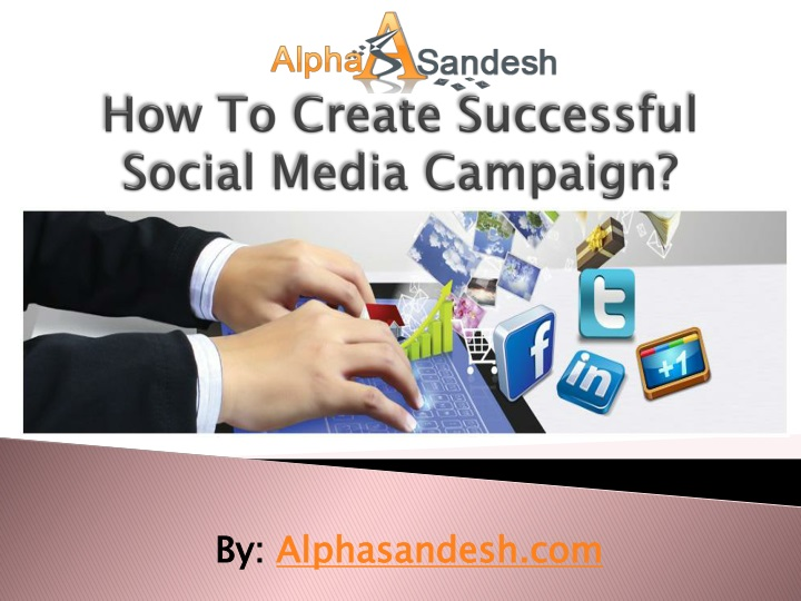 how to create successful social media campaign n.