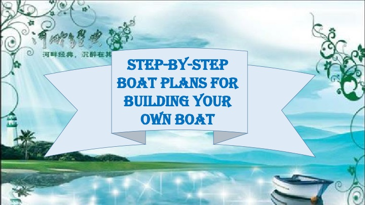 step by step boat plans for building your own boat n.