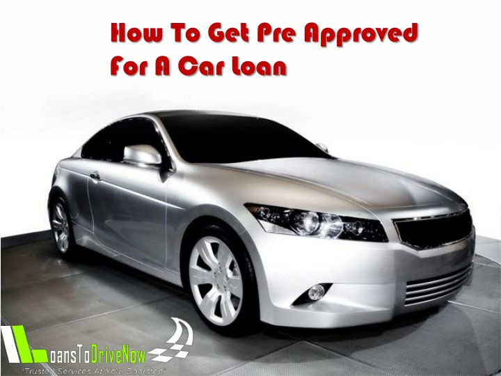 how to get pre approved for a car loan n.