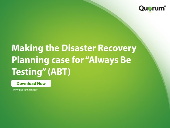 making the disaster recovery planning case for always be testing abt n.