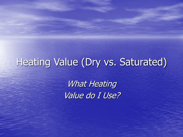 heating value dry vs saturated n.