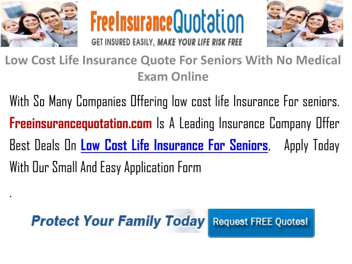 PPT - Low Cost Life Insurance Quote For Seniors ...